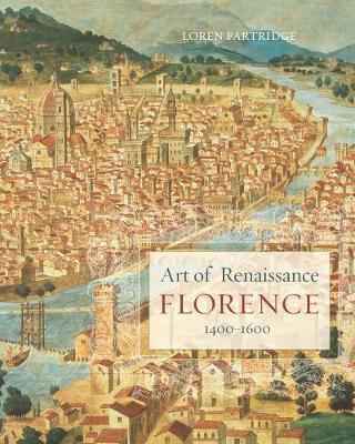 Art of Renaissance Florence, 1400 1600 (Paperback)