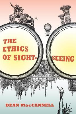 The Ethics of Sightseeing (Paperback)