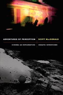 Adventures of Perception: Cinema as Exploration (Paperback)