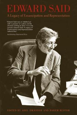 Edward Said: A Legacy of Emancipation and Representation (Paperback)