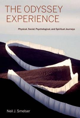 The Odyssey Experience: Physical, Social, Psychological, and Spiritual Journeys (Hardback)
