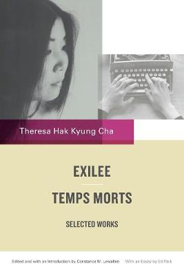 Exilee and Temps Morts: Selected Works (Paperback)