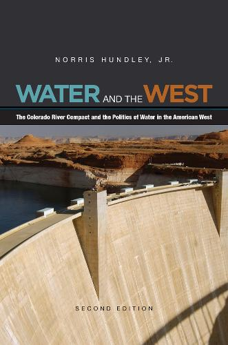 Water and the West: The Colorado River Compact and the Politics of Water in the American West (Paperback)
