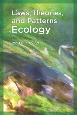 Laws, Theories, and Patterns in Ecology (Paperback)