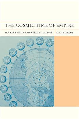The Cosmic Time of Empire: Modern Britain and World Literature - FlashPoints 3 (Paperback)