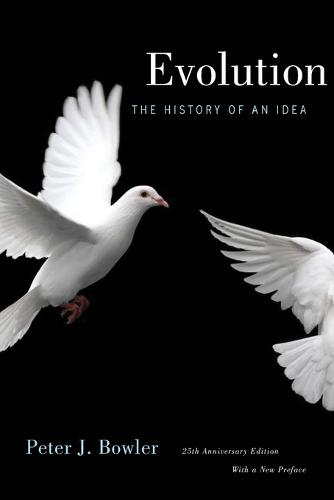 Evolution: The History of an Idea, 25th Anniversary Edition, With a New Preface (Paperback)