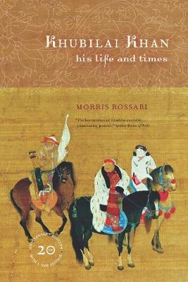 Khubilai Khan: His Life and Times, 20th Anniversary Edition, With a New Preface (Paperback)