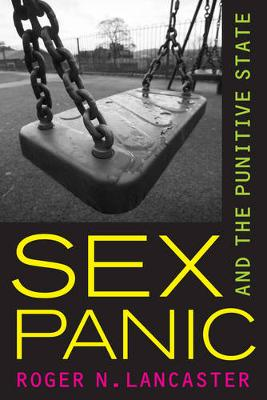 Sex Panic and the Punitive State (Paperback)