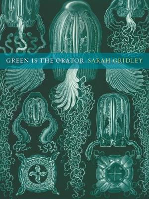 Green is the Orator - New California Poetry 29 (Paperback)