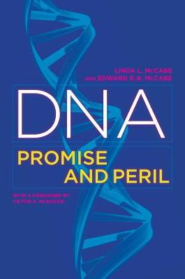 DNA: Promise and Peril (Paperback)