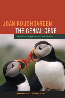 The Genial Gene: Deconstructing Darwinian Selfishness (Paperback)