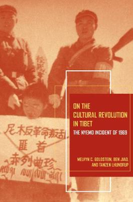 On the Cultural Revolution in Tibet: The Nyemo Incident of 1969 (Paperback)