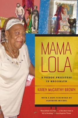 Mama Lola: A Vodou Priestess in Brooklyn - Comparative Studies in Religion and Society 4 (Paperback)