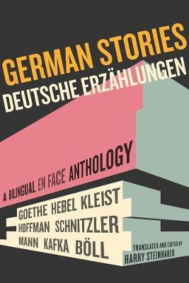 German Stories/Deutsche Erzahlungen: A Bilingual En Face Anthology (Paperback)