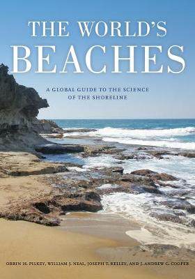 The World's Beaches: A Global Guide to the Science of the Shoreline (Paperback)