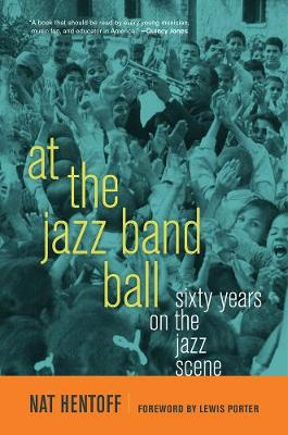 At the Jazz Band Ball: Sixty Years on the Jazz Scene (Paperback)