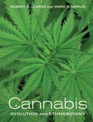 Cannabis: Evolution and Ethnobotany (Hardback)