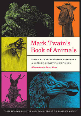 Mark Twain's Book of Animals - Jumping Frogs: Undiscovered, Rediscovered, and Celebrated Writings of Mark Twain 3 (Paperback)
