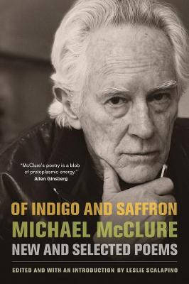 Of Indigo and Saffron: New and Selected Poems (Paperback)