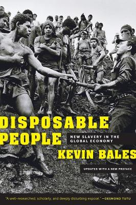 Disposable People: New Slavery in the Global Economy (Paperback)