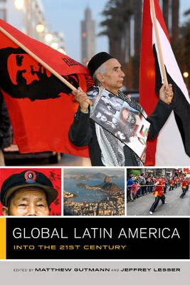 Global Latin America: Into the Twenty-First Century - Global Square 1 (Paperback)
