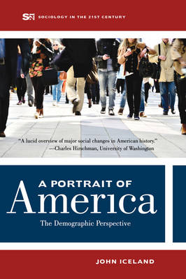A Portrait of America: The  Demographic Perspective - Sociology in the Twenty-First Century 1 (Paperback)