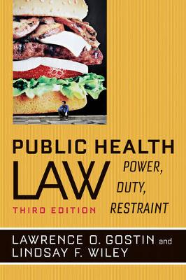 Public Health Law: Power, Duty, Restraint (Paperback)