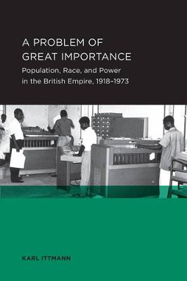 Problem of Great Importance - Berkeley Series in British Studies 7 (Paperback)