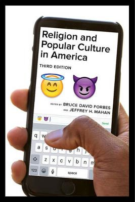 Religion and Popular Culture in America, Third Edition (Paperback)