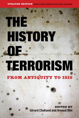 The History of Terrorism: From Antiquity to ISIS (Paperback)