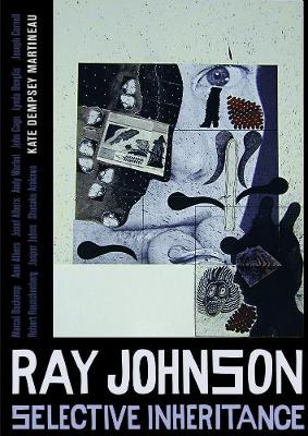 Ray Johnson: Selective Inheritance (Hardback)
