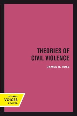 Theories of Civil Violence (Paperback)
