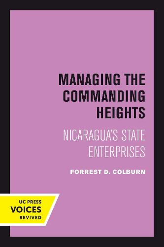 Managing the Commanding Heights: Nicaragua's State Enterprises (Paperback)