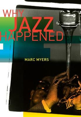 Why Jazz Happened (Paperback)