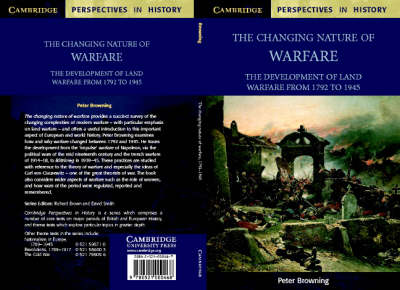 The Changing Nature of Warfare: 1792-1945 - Cambridge Perspectives in History (Paperback)