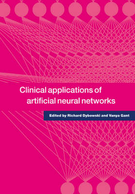 Clinical Applications of Artificial Neural Networks (Paperback)
