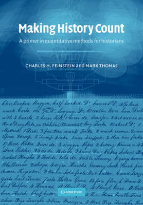 Making History Count: A Primer in Quantitative Methods for Historians (Paperback)