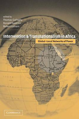 Intervention and Transnationalism in Africa: Global-Local Networks of Power (Paperback)