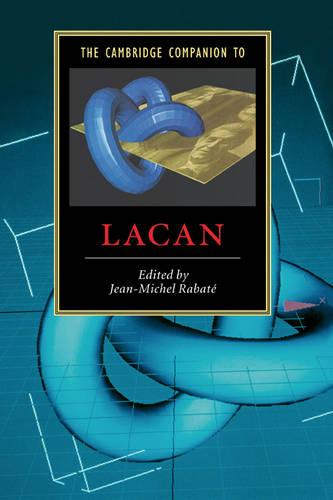 The Cambridge Companion to Lacan - Cambridge Companions to Literature (Paperback)