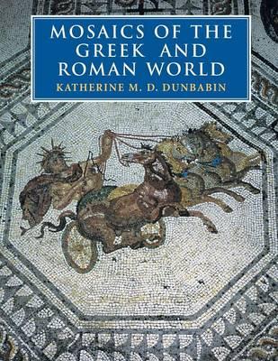 Mosaics of the Greek and Roman World (Paperback)