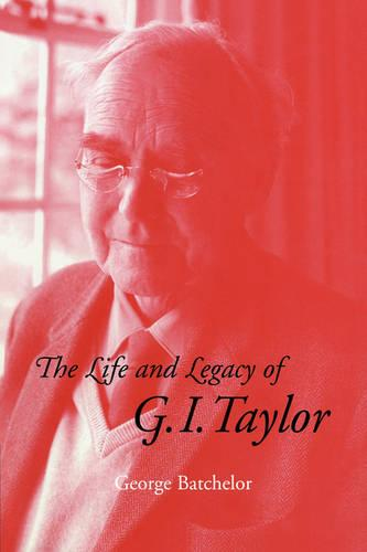 The Life and Legacy of G. I. Taylor (Paperback)