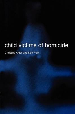 Child Victims of Homicide (Paperback)