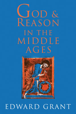 God and Reason in the Middle Ages (Paperback)