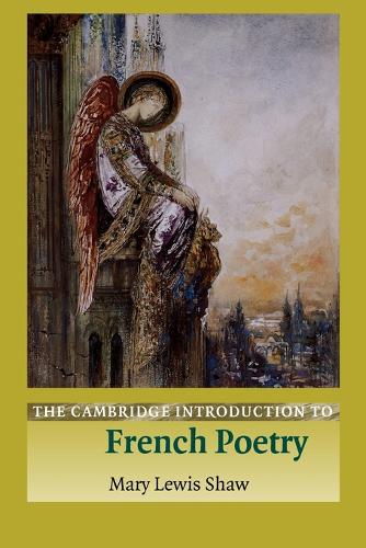 Cambridge Introductions to Literature: The Cambridge Introduction to French Poetry (Paperback)