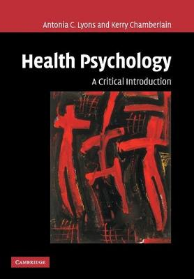 Health Psychology: A Critical Introduction (Paperback)