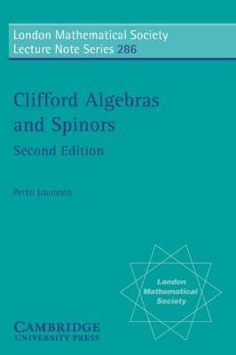 London Mathematical Society Lecture Note Series: Clifford Algebras and Spinors Series Number 286 (Paperback)