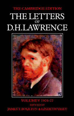 Cover The The Letters of D. H. Lawrence 8 Volume Set in 9 Paperback Pieces The Letters of D. H. Lawrence: March 1924-March 1927 Volume 5 - The Cambridge Edition of the Letters of D. H. Lawrence