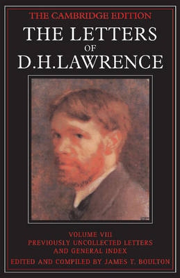 The Letters of D. H. Lawrence - The Cambridge Edition of the Letters of D. H. Lawrence (Paperback)