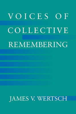 Voices of Collective Remembering (Paperback)