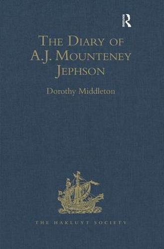 The Diary of A.J. Mounteney Jephson: Emin Pasha Relief Expedition, 1887-1889 - Hakluyt Society, Extra Series (Hardback)